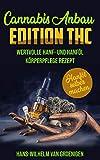 Cannabis Anbau: WERTVOLLE HANF-, HANFÖL- UND...
